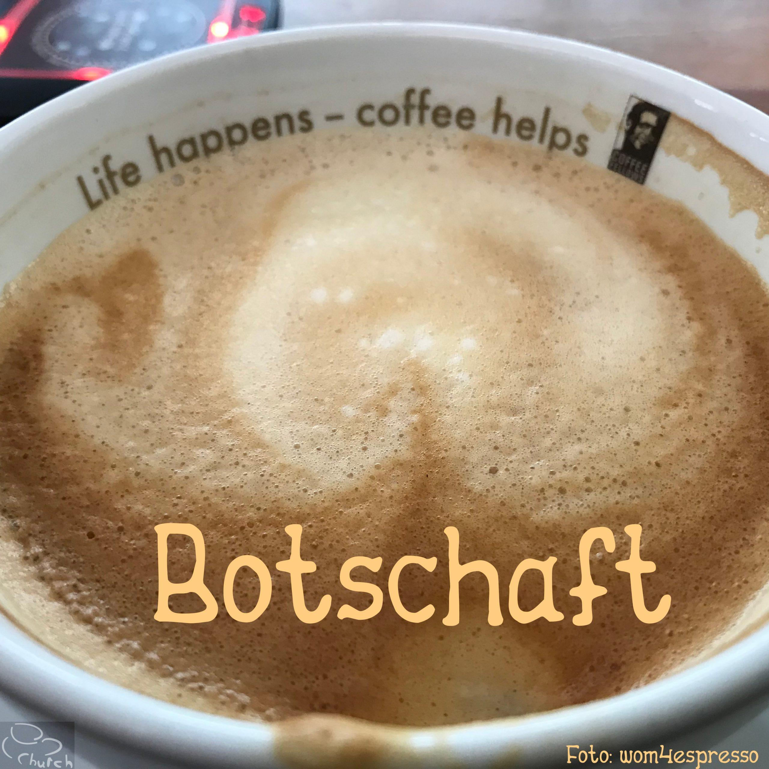Kaffee-Botschaft