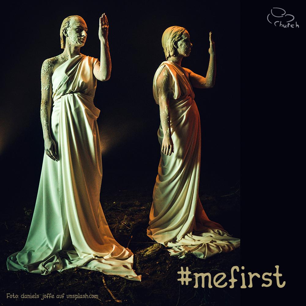 #mefirst